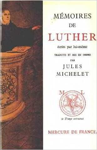 Livre gratuits en ligne Mémoires de Luther écrits par lui-même pdf