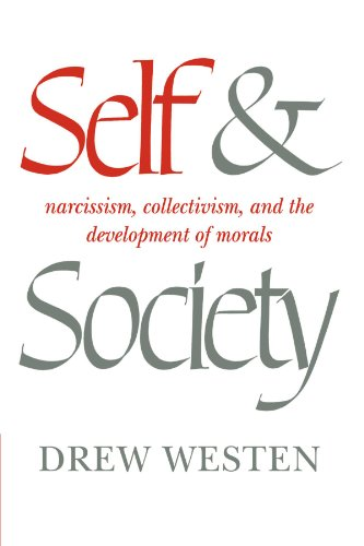 Self and Society: Narcissism, Collectivism, and the Development of Morals