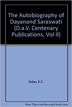 """The Autobiography of Dayanand Saraswati"" - MOBI TORRENT by K. C. Yadav"
