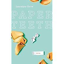 Paper Teeth (Nunatak First Fiction Series)