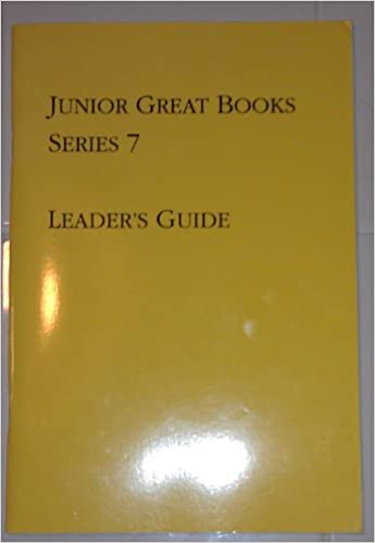Junior great books series 7 leaders guide 9781880323359 amazon junior great books series 7 leaders guide leaders gd edition fandeluxe Images
