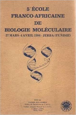 Livres télécharger anglais gratuit 5e école franco-africaine dfe biologie moléculaire 27 mars-4 avril 1986 Jerba (tunisie) PDF ePub iBook by Ben-hamida Fakher