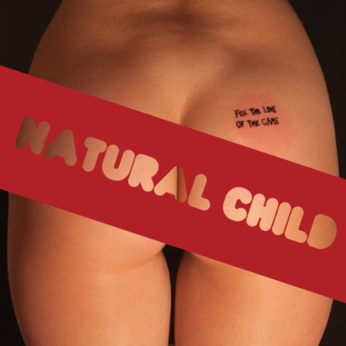 Love Natural (For the Love of the Game [Explicit])