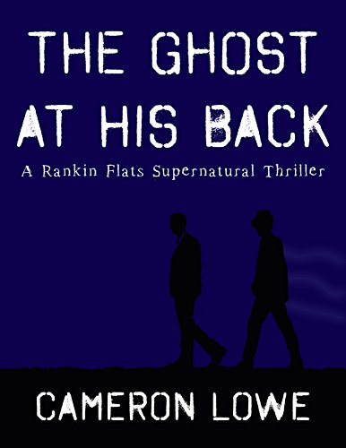 The Ghost At His Back by Cameron Lowe ebook deal