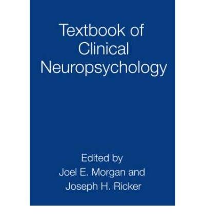 [(Textbook of Clinical Neuropsychology)] [Author: Joel E. Morgan] published on (February, 2008) pdf epub