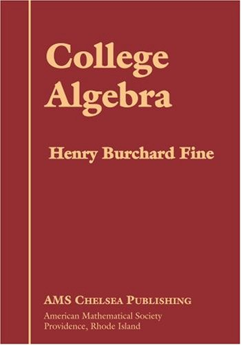 College Algebra (Ams Chelsea Publishing)