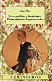 img - for Psicoanalisis y feminismo/ Psycoanalisis and Femenism: Pensamientos Fragmentarios (Spanish Edition) book / textbook / text book