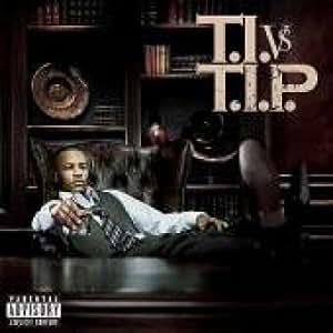 T.I. vs T.I.P. (+2 Bonus Tracks)