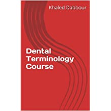 Dental Terminology Course (English for Specific Purposes Book 1)