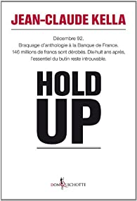 Hold-up par Jean-Claude Kella