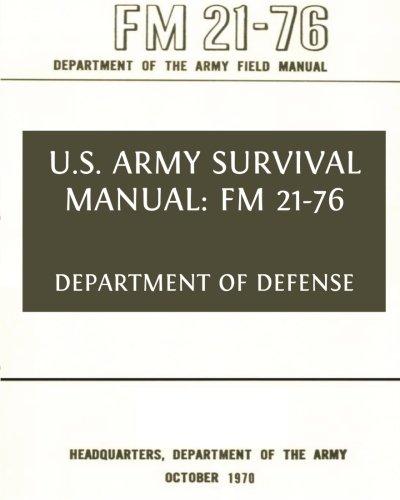 u s army survival manual fm 21 76 department of defense rh amazon com army survival manual download army survival manual free