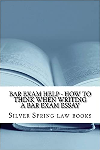 Read Bar Exam Help - How To Think When Writing A Bar Exam Essay: Law e book Nine dollars ninety-nine cents PDF, azw (Kindle)