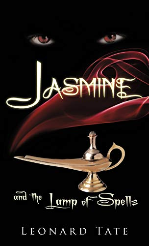 Book: Jasmine and the Lamp of Spells by Leonard Tate