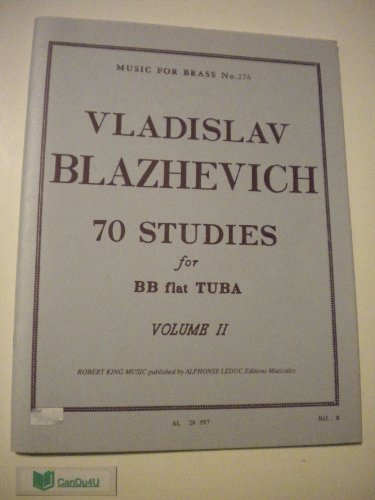 Vol 2 Tuba - 70 Studies for BB Flat TUBA Volume II (Music For Brass No. 274)