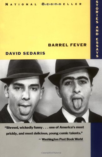 Barrel Fever Stories David Sedaris