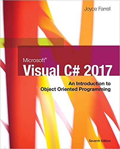 Microsoft Visual C#: An Introduction to Object-Oriented