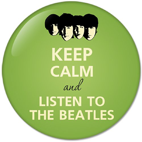 KEEP CALM AND Listen To The Beatles (58mm)Bottle Opener Round Button Badges With Refrigerator Magnet, NEW