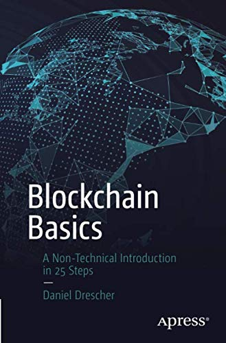 (Blockchain Basics: A Non-Technical Introduction in 25 Steps)