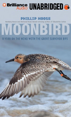 Moonbird: A Year on the Wind with the Great Survivor B95 by Brand: Brilliance Audio on CD Unabridged