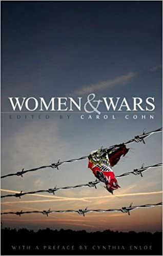 Amazon com: Women and Wars: Contested Histories, Uncertain