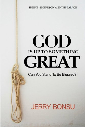 Download God Is Up to Something Great: Can You Stand To Be Blessed? PDF