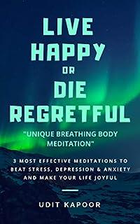 Live Happy Or Die Regretful by Udit Kapoor ebook deal