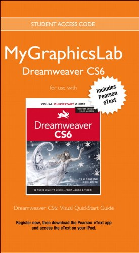 MyGraphicsLab Dreamweaver Course with Dreamweaver CS6: Visual QuickStart Guide