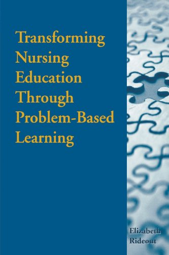 Transforming Nursing Education Through Problem-Based Learning