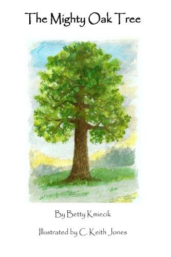 The Mighty Oak Tree (Mighty Tree Oak)