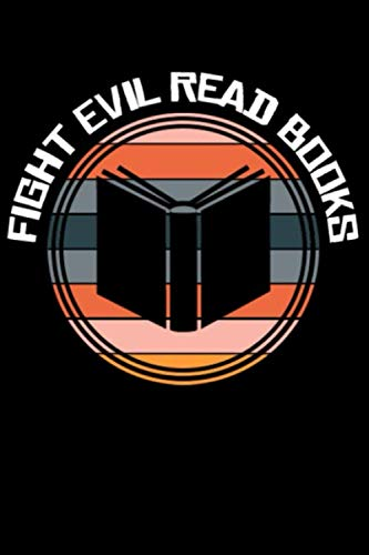 Fight Evil Read Books: Line Notebook -