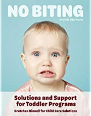 No Biting: Solutions and Support For Toddler Program