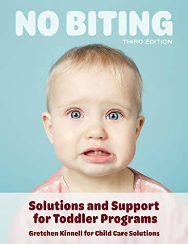 Pdf Parenting No Biting, Third Edition: Solutions and Support for Toddler Programs