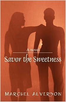 Savor the Sweetness