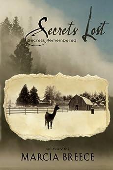 Secrets Lost, Secrets Remembered by [Breece, Marcia]