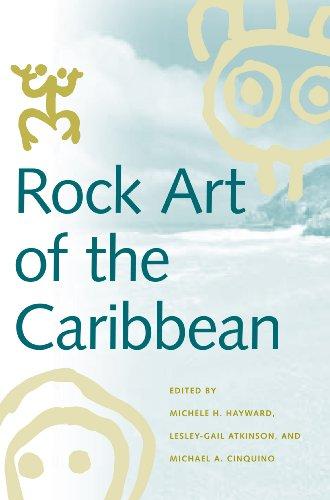 Rock Art of the Caribbean (Caribbean Archaeology and Ethnohistory)