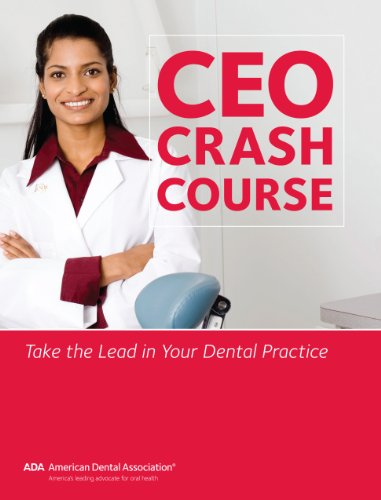 CEO Crash Course Dental Practice ebook product image