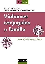 Violences conjugales et famille par Roland Coutanceau