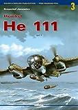 Heinkel He 111 Vol I (Monographs 3003) (English and Polish Edition)