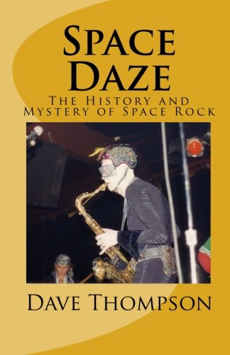 Space Daze: The History and Mystery of Space Rock ebook