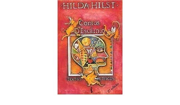 Contos descárnio: Textos grotescos (Portuguese Edition): Hilda Hilst: 9788526703018: Amazon.com: Books