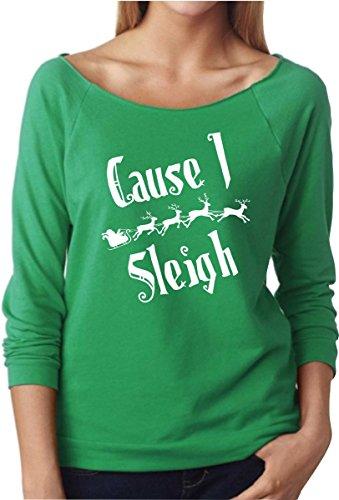 (UNAMEIT Cause I Sleigh. Christmas Raglan Sweater. 3/4 Sleeve Terry Raw Edge (S, Green))