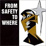 Irreversible Trend by From Safety to Where (2002-06-25)