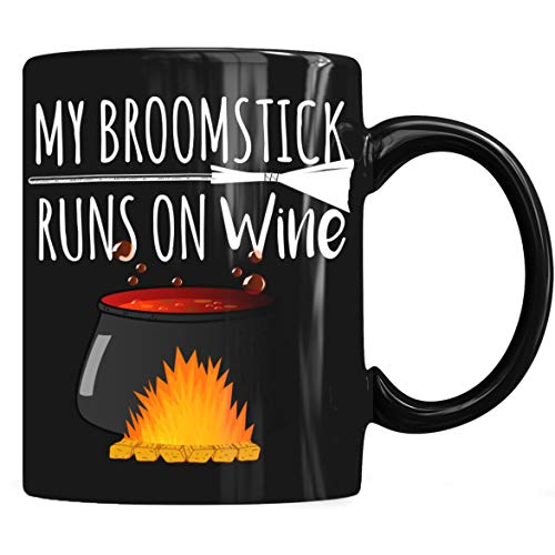 My broomstick runs on wine Mug, Halloween Costume Gift Mug Coffee Mug 11oz & 15oz Gift Black Tea Cups -