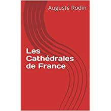 Les Cathédrales de France (French Edition)