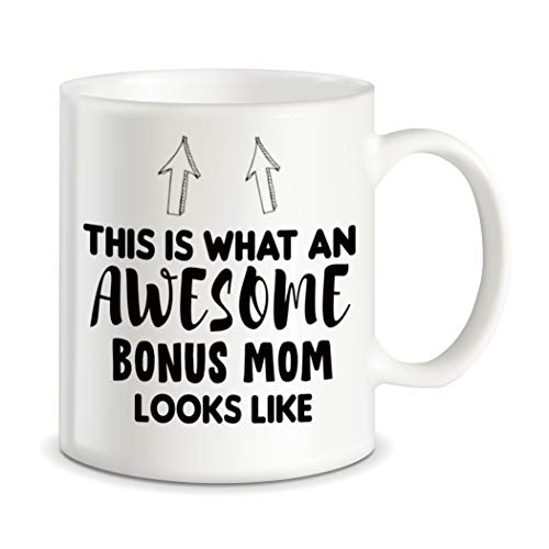 Mother's Day Gift for Step Mom This Is What An Awesome Bonus Mom Looks Like Stepmother Gag Gift Idea Funny Novelty for Christmas and Birthday Ceramic Coffee Mug Tea Cup
