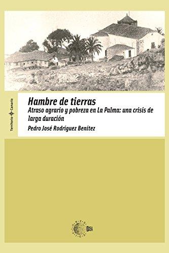 Descargar Libro Hambre De Tierras Pedro José Rodríguez Benítez