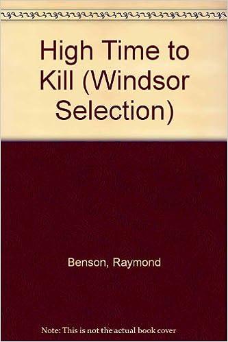 High Time to Kill (Windsor Selection): Amazon.es: Raymond ...