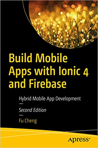 Amazon com: Build Mobile Apps with Ionic 4 and Firebase