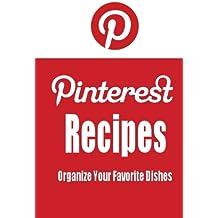 Pinterest Recipes (Blank Cookbook): Recipe Keeper For Your Pinterest Recipes (Social Media Recipes)