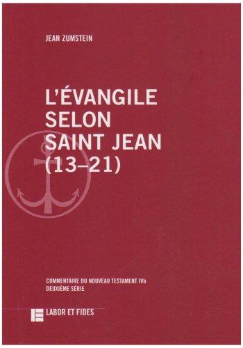 Selon Saint Jean - L'évangile selon saint Jean (13-21)